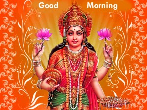 Maa Laxmi God Good Morning Photo