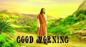 Good Morning Images of Lord Jesus Wallpaper Pictures free for Whatsapp
