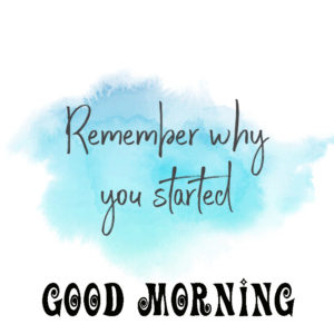 Good Morning Quotes To Start Your Day Images Wallpaper Pics Download