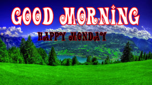 Monday Good Morning Images Wallpaper Pics Best New
