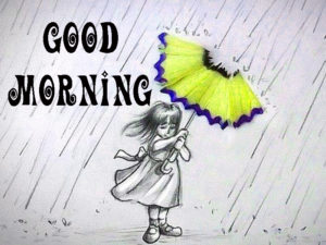 Good Morning Wishes Images For A Rainy Day Pics for Whatsapp