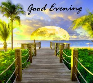 Good Evening Images Wallpaper Pictures