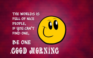 Wonderful Good Morning Quotes With Images Wallpaper Pics for Whatsapp