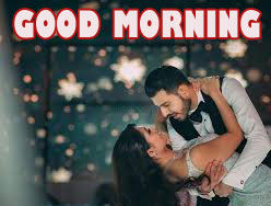 Good Morning Images for Romantic Love Couple Pics HD