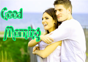 Romantic Couple Good Morning Images Pics Photo Download