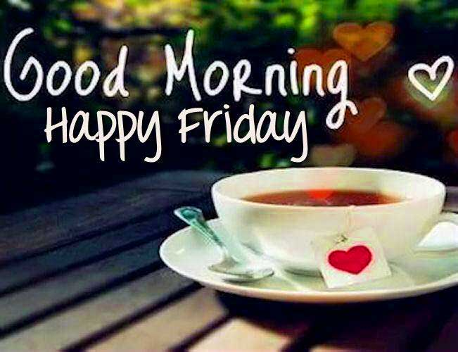 Friday Best Good Morning Images Wallpaper Photo Pics Download