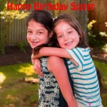 84+ Sister Happy Birthday For Wishes Quotes Images