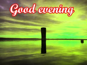 Good Evening Images Pictures Free Download