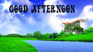 Good Afternoon Images Wallpaper Pics Download