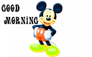 Good Morning Wishes Images Photo with Mickey Wallpaper HD