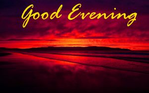 Good Evening Images Photo Pictures Pics Free Download