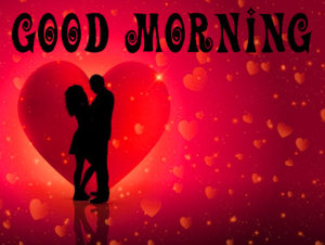 Love Good Morning Images Wallpaper Pics With Beautiful Love Couple