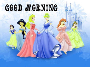 Princess Good Morning Wallpaper Pics Download & Share