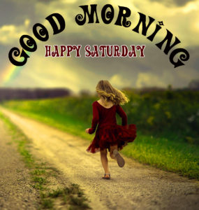 Saturday Good Morning Images Wallpaper Pictures