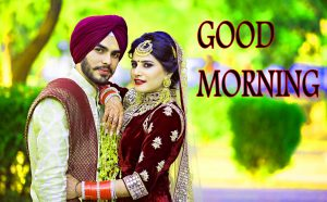 Good Morning Images for Romantic Love Couple Wallpaper Download for Punjabi Couple